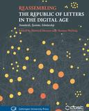reassembing the republic of letters in the digital age