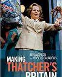 Making Thatcher's Britain