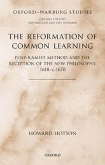 Front Cover of Howard Hotson's Reformation of Common Learning 2021