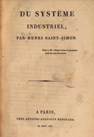 Henri Saint-Simon Du Systeme Industriel 1821